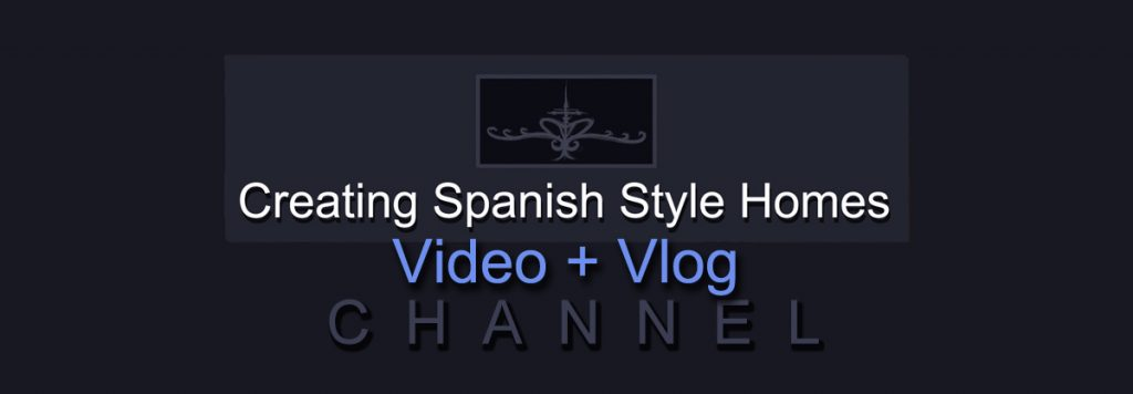 Creating Spanish Style Homes Video and Vlog channel logo